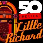 50 Greatest: Little Richard Songs