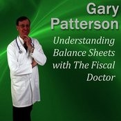 Understanding Balance Sheets With The Fiscal Doctor Songs