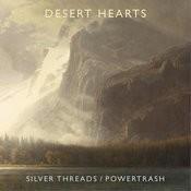 Silver Threads / Powertrash Songs