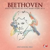 Beethoven: Sonata For Piano No. 24 In F-Sharp Major, Op. 78 (Digitally Remastered) Songs