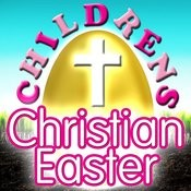 Children's Christian Easter Songs