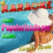 Jamas (Popularizado Por Kalimba) [Karaoke Version] Song