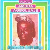 Adeleaiye Anje Anmu Songs