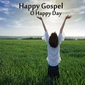 Happy Gospel: O Happy Day Songs