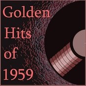 Golden Hits Of 1959 Songs