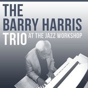 Barry Harris At The Jazz Workshop Songs