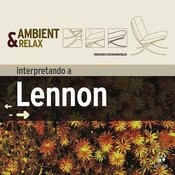 Ambient & Relax: Lennon Songs