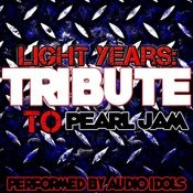 Light Years: Tribute To Pearl Jam Songs