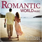 Romantic World Music. The Best Songs For Lovers Songs