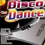 Disco Dance Vol. 2 Songs