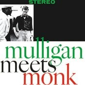 Mulligan Meets Monk (Remastered) Songs