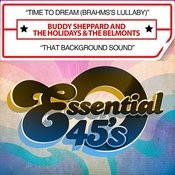 Time To Dream (Brahms's Lullaby) / That Background Sound [Digital 45] Songs