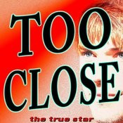 Too Close (So I'll Be On My Way) Song