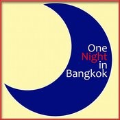 One Night In Bangkok Song
