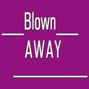 Blown Away Song