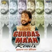Gurdas Maan (remix) Songs