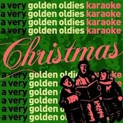 A Very Golden Oldies Karaoke Christmas: Sing 50 Pop, Traditional, And Children's Favorites Like Jingle Bell Rock, Rocking Around The Christmas Tree, Silent Night, Santa Baby, And All I Want For Christmas Is You Songs