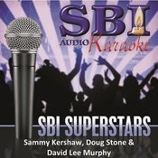 Sbi Karaoke Superstars - Sammy Kershaw, Doug Stone & David Lee Murphy Songs