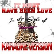 It Must Have Been Love (In The Style Of Roxette) [Karaoke Version] - Single Songs