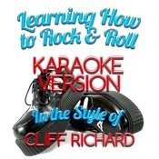 Learning How To Rock & Roll (In The Style Of Cliff Richard) [Karaoke Version] - Single Songs