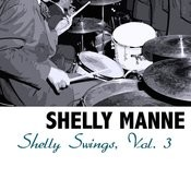 Shelly Swings, Vol. 3 Songs