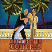 Dirty Rotten Scoundrels Songs