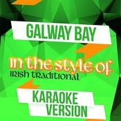 Galway Bay (In The Style Of Irish Traditional) [Karaoke Version] Song
