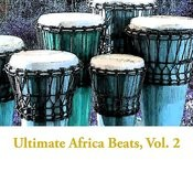 Ultimate Africa Beats, Vol. 2 Songs
