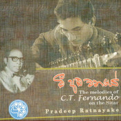 The Melodies Of C T Fernando Songs