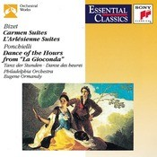 Bizet: Carmen Suites No. 1 & No. 2, L'Arlsienne Suites No. 1 & No. 2, Dance Of The Hours From La Gioconda Songs