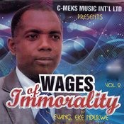 Wages Of Immorality Medley Song