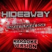 Hideaway (In The Style Of Kiesza) [Karaoke Version] - Single Songs