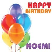 Happy Birthday Noemi Song