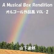 A Musical Box Rendition Of Yamashita Tatsuro Vol. 2 Songs