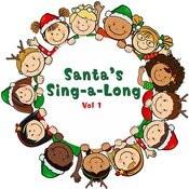 Santa's Sing-A-Long, Vol. 1 Songs