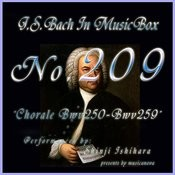 Bach In Musical Box 209 / Chorale, Bwv 250 - Bwv 259 Songs