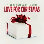 Love For Christmas - Your Christmas Music Gift! Songs