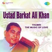 Ustad Barkat Ali Khan Songs