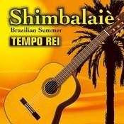 Shimbalaiè - Brazilian Summer Songs