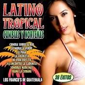 Latino Tropical. Cumbias Y Norteñas Songs