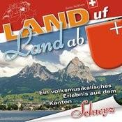 Land Uf Land Ab - Schwyz Songs