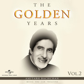 The Golden Years Amitabh Bachchan (Vol. 2) Songs