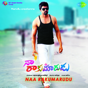 Naa Rakumarudu Songs