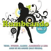 Rumbeando Vol. 2 Songs