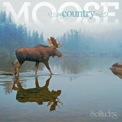 Moose Country Songs