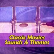 Classic Movies Sound & Themes Songs