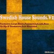 Swedish House Sounds.V2 DJ Tools Songs