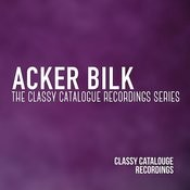 Acker Bilk - The Classy Catalogue Recordings Collection Songs