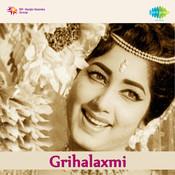 Grihalaxmi Songs
