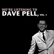 We're Listening To Dave Pell, Vol. 1 Songs